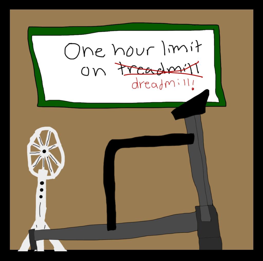 Dreadmill Of DOOM!